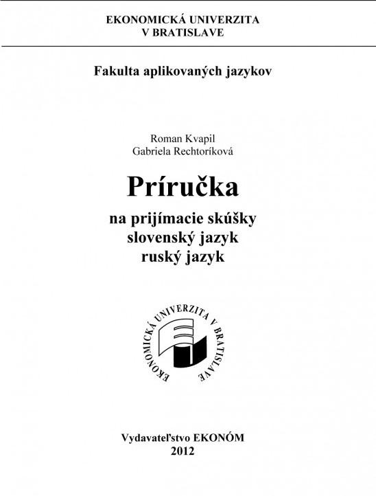 Príručka na prijímacie skúšky Slovenský a ruský jazyk