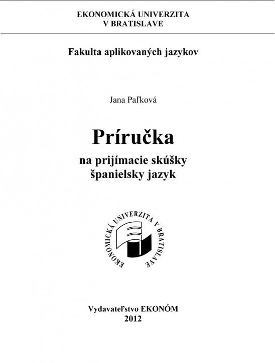 Príručka na prijímacie skúšky Španielsky jazyk