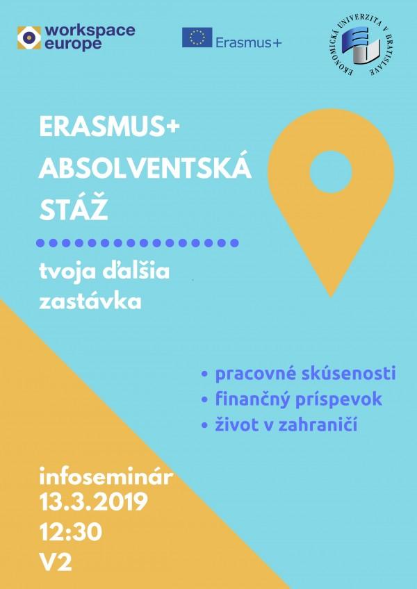 37416d93f Chceš si vylepšiť svoje CV? POĎ NA STÁŽ! WorkSpace Europe ťa pozýva na  infoseminár o Erasmus+ stážach dňa 13.3.2019 o 12:30 v miestnosti V2.